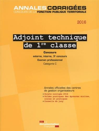 Adjoint technique de 1re classe, 2016 : ...