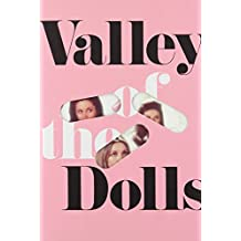Valley of the Dolls: A Novel