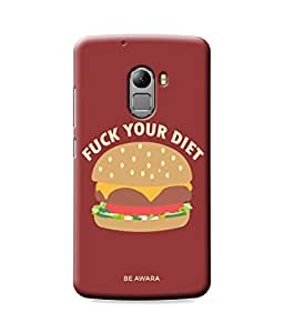 Be Awara F#ck Your Diet Back Cover Case for Lenovo K4 Note