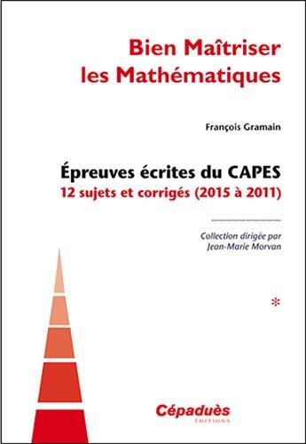 Bien matriser les mathmatiques tome 1 (2015  2011)