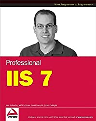 Professional IIS 7 by Kenneth Schaefer (2008-03-10)