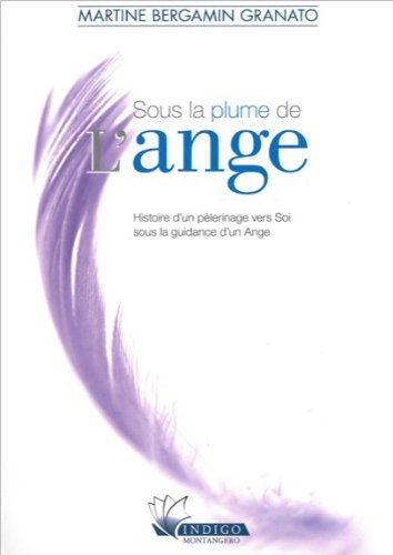 Sous la plume de l'Ange