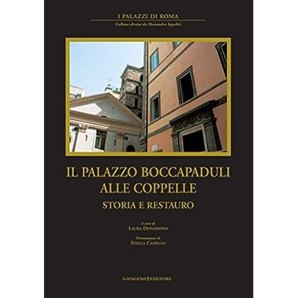 Il Palazzo Boccapaduli Alle Coppelle: Storia E Restauro