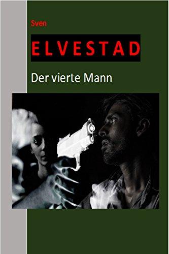 Der vierte Mann (Originalausgabe, illustriert) (Historische Kriminalromane 9)