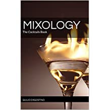 MIXOLOGY: The Cocktails Book (English Edition)