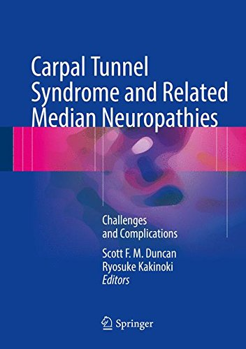 Carpal Tunnel Syndrome and Related Median Neuropathies: Challenges and Complications