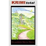 KRIMI total 120 - KRIMI total - Die zweifelhafte Welt der Märchen
