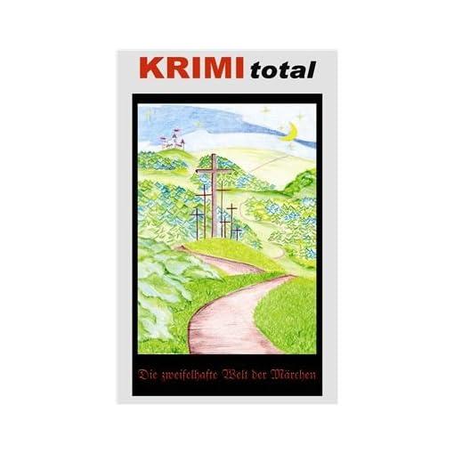 KRIMI-total-120-KRIMI-total-Die-zweifelhafte-Welt-der-Mrchen