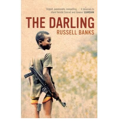 [The Darling] [by: Russell Banks]