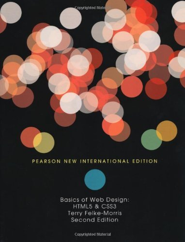 Download Basics Of Web Design Html5 Css3 By Terry Felke Morris 6 Aug 2013 Paperback Pdf Willabertbeleno