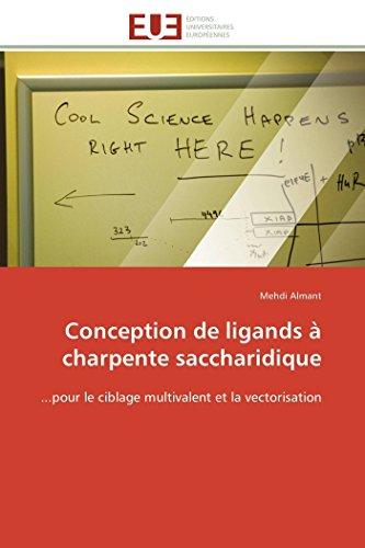 Conception de ligands à charpente saccharidique