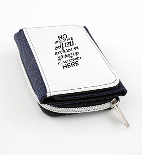 Wallet with No negative self talk, excuses, or giving up allowed here