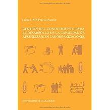 Gestión Del Conocimiento Para El Desarrollo De La Capacidad Del Aprendizaje En Los Organismos