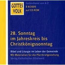 Gottes Volk LJ B8/2009 CD-ROM: 28. Sonntag im Jahreskreis bis Christkönigssonntag