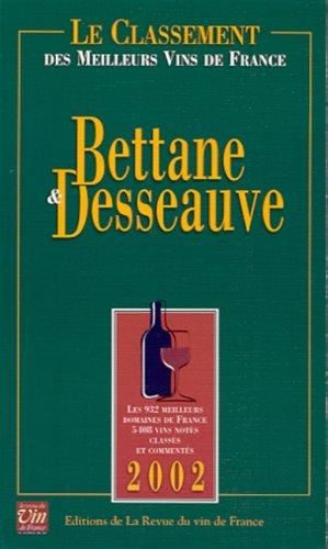 Le Classement 2002 des meilleurs vins de France par Thierry Desseauve