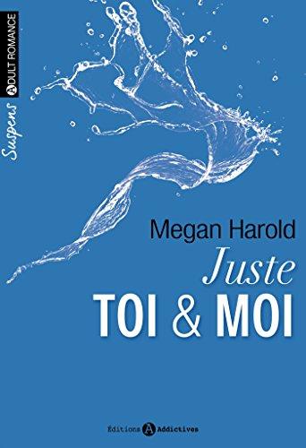 Juste toi et moi – (volumes 1 à 6)