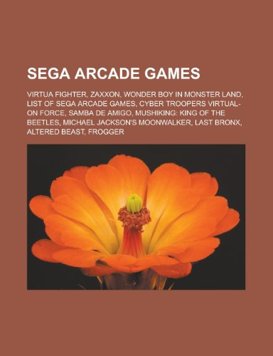 1eeff16e17e61 Sega Arcade Games: Virtua Fighter, Zaxxo: Virtua Fighter, Zaxxon, Wonder  Boy in Monster Land, List of Sega arcade games, Cyber Troopers Virtual-On  ... ...