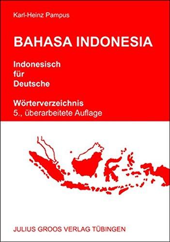 Bahasa Indonesia - Indonesisch für Deutsche: Wörterverzeichnis