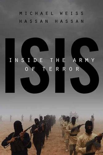 Isis: Inside The Army Of Terror: Updated Edition