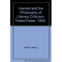 Hamlet and the Philosophy of Literary Criticism