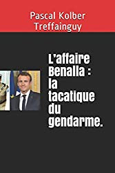 L'affaire Benalla : la tacatique du gendarme.