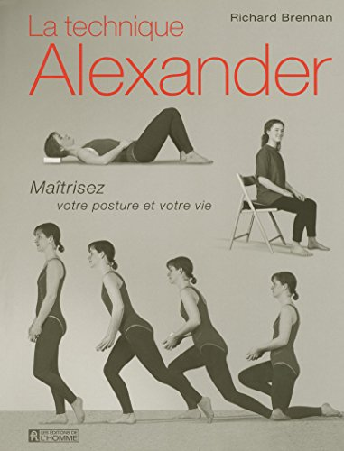 LA TECHNIQUE ALEXANDER par Collectif