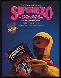 Superhero Comics: The Illustrated History (Taylor History of Comics)