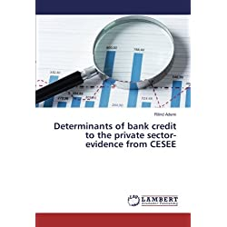 Determinants of bank credit to the private sector-evidence from CESEE