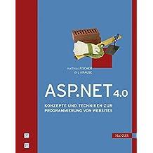 ASP.NET 4.0: Konzepte und Techniken zur Programmierung von Websites