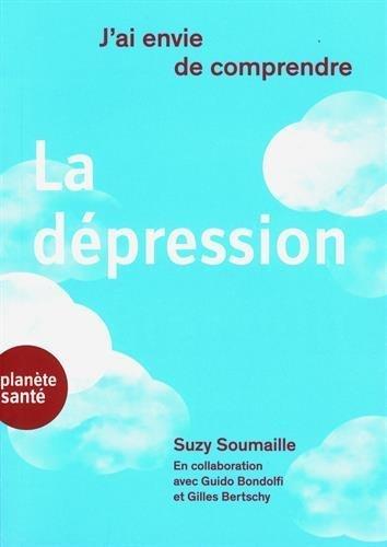 J'ai envie de comprendre… La dépression