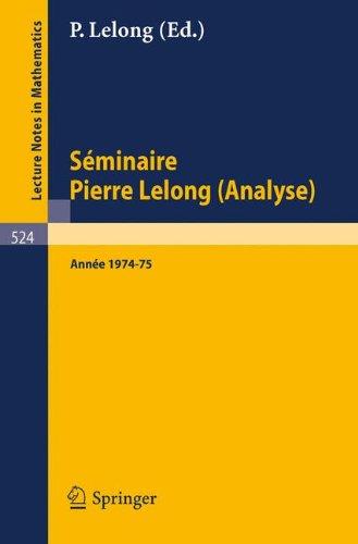 Séminaire Pierre Lelong (Analyse): Année 1974-75