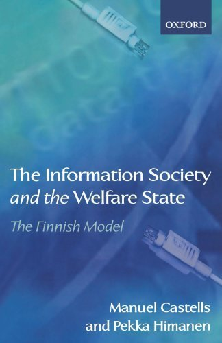 The Information Society and the Welfare State: The Finnish Model by Castells, Manuel, Himanen, Pekka (2004) Paperback