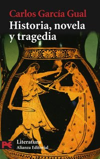 Historia, novela y tragedia (El Libro De Bolsillo...