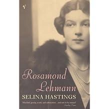 Rosamond Lehmann: A Life