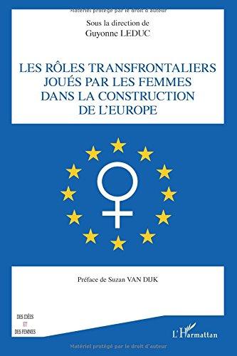 Rôles transfrontaliers joués par les femmes dans la construction de l'Europe