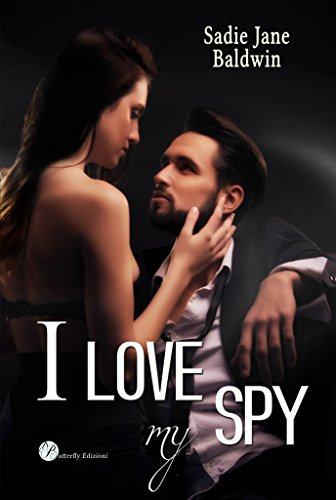 I love my spy (Le coincidenze dell'amore serie Vol. 2)