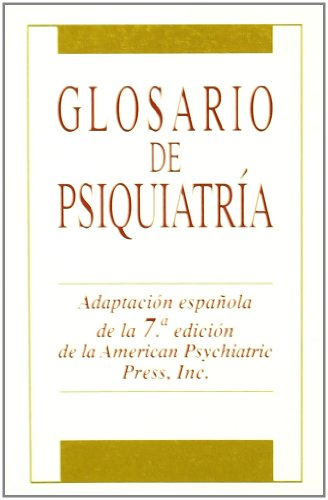 Glosario de psiquiatría: Inglés-Español/Español-Inglés. 2a Ed. por John C. Nemiah