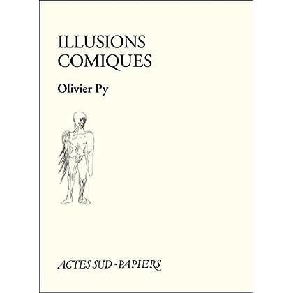 Illusions comiques (Actes Sud-Papiers)