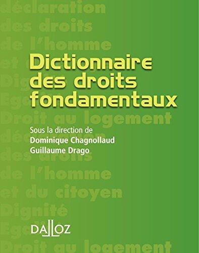 Dictionnaire des droits fondamentaux - 1ère édition: Petits dictionnaires Dalloz