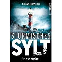 Stürmisches Sylt: Friesenkrimi (Hannah Lambert ermittelt 4)