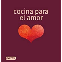 Cocina para el amor (Cocina erótica)