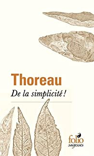 De la simplicité! par Henry David Thoreau