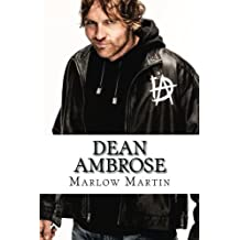 Dean Ambrose: The Rising Star