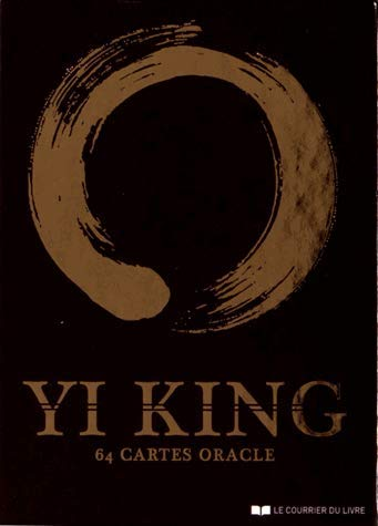Yi king : 64 cartes oracle