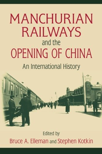 manchurian-railways-and-the-opening-of-china-an-international-history