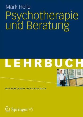 Psychotherapie (Basiswissen Psychologie)