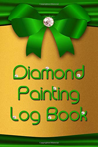Diamond Painting Log Book: [Expanded Version] Notebook to Track DP Art Projects - Gold with Green Ribbon Design (Holiday Series, Band 1) -
