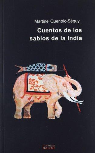 Cuentos de los Sabios de la India: A Orillas del Ganges (Coleccion Nueva Alianza)