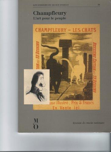 Champfleury : L'art pour le peuple, [Paris, Musée d'Orsay, 13 mars-17 juin 1990]