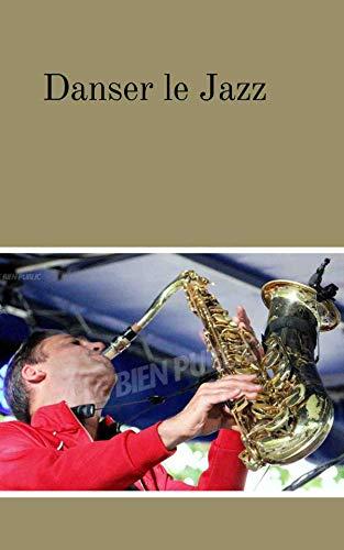 Livre pdf gratuit a telecharger Danser le Jazz